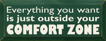 Everything you want is just outside your comfort zone  |Comfort Zone Wood Sign | Sawdust City Wood Signs