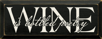 Wine is bottled poetry  |Wine Wood Sign | Sawdust City Wood Signs