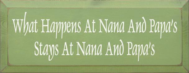 What Happens At Nana & Papa's Stays at Nana & Papa's |Nana Wood Sign| Sawdust City Wood Signs