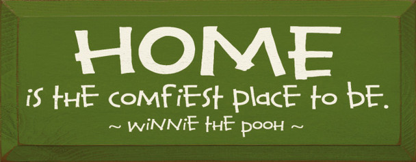 HOME - Is the comfiest place to be. ~ Winnie the Pooh |Wood Sign With Famous Quotes | Sawdust City Wood Signs