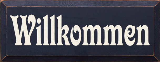 Willkommen |German Welcome Wood Sign | Sawdust City Wood Signs