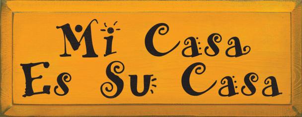 Mi Casa Es Su Casa  Home Wood Sign   Sawdust City Wood Signs