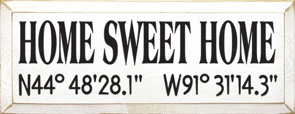 Home Sweet Home (with custom latitude & longitude coordinates)|Wood Sign With Coordinates | Sawdust City Wood Signs