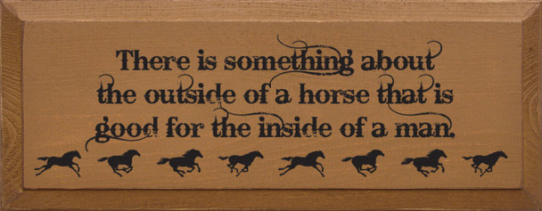 There is something about the outside…  Horse Wood Sign  Sawdust City Wood Signs