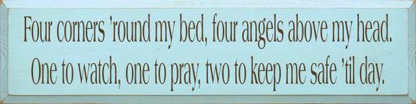 Four corners 'round my bed, four angels above my head… |Angels Wood Sign| Sawdust City Wood Signs