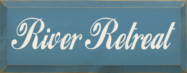 River Retreat   Wood Sign for Camping   Sawdust City Wood Signs