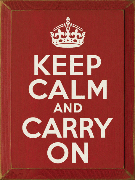 Keep Calm and Carry On  Keep Calm Wood Sign   Sawdust City Wood Signs