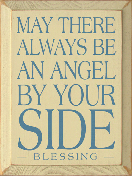 May there always be an angel.. |Blessing Wood Sign| Sawdust City Wood Signs