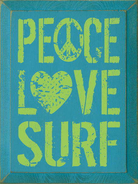 Peace Love Surf |Surf Wood Sign| Sawdust City Wood Signs