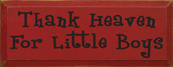 Thank Heaven For Little Boys  Thank Heaven Wood Sign  Sawdust City Wood Signs
