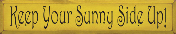 Keep Your Sunny Side Up! |Inspirational Summer Wood Sign| Sawdust City Wood Signs