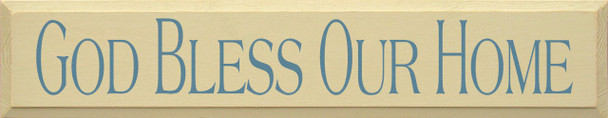 God Bless Our Home|Home Wood Sign| Sawdust City Wood Signs