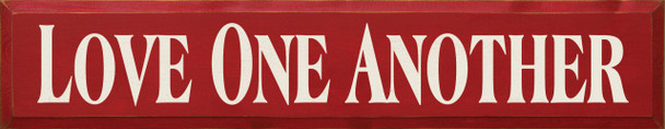 Love One Another | Family Wood Sign | Sawdust City Wood Signs