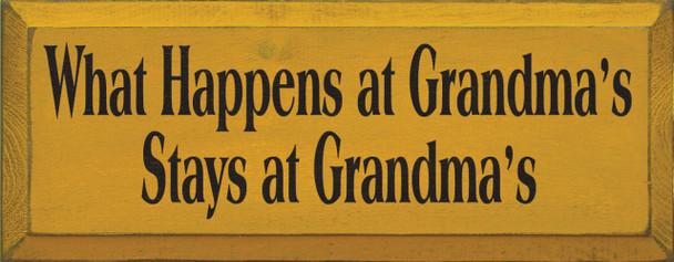 What Happens At Grandma's..  |Funny Grandma Wood Sign| Sawdust City Wood Signs