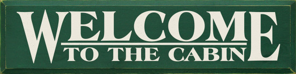 Welcome.. (large)  | Cabin Wood Sign  | Sawdust City Wood Signs