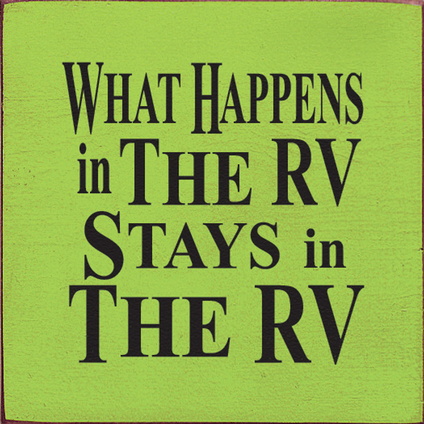 What Happens In The Rv Stays In The Rv