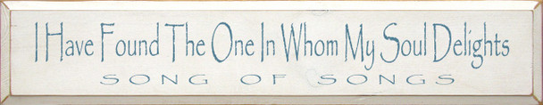 I Have Found The One..  |Romantic Wood Sign | Sawdust City Wood Signs