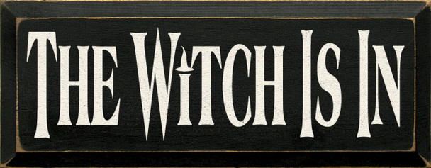The Witch Is In |Halloween Witch  Wood Sign | Sawdust City Wood Signs