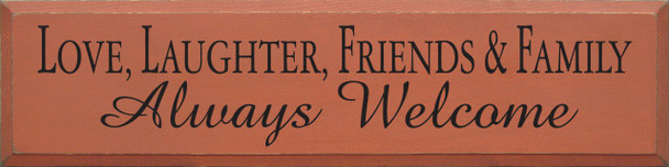Love, Laughter.. | Friends & Family Wood Sign| Sawdust City Wood Signs