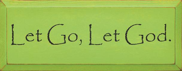 Let Go, Let God. | Christian Wood Sign | Sawdust City Wood Signs