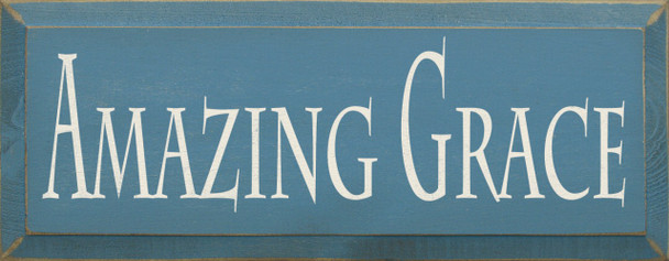 Amazing Grace   Christian Wood Sign  Sawdust City Wood Signs