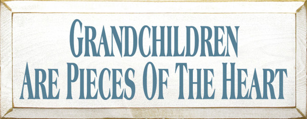 Grandchildren Are Pieces Of The Heart   Grandkids Wood Sign   Sawdust City Wood Signs