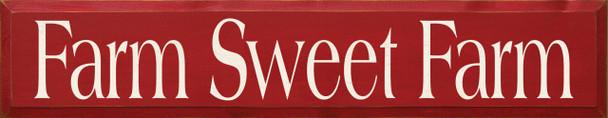Farm Sweet Farm   Farm Wood Sign  Sawdust City Wood Signs