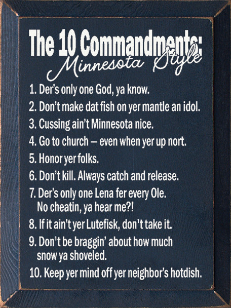 The 10 Commandments Minnesota Style 1 Der S Only One God Ya Know 2 Don T Make Dat Fish On
