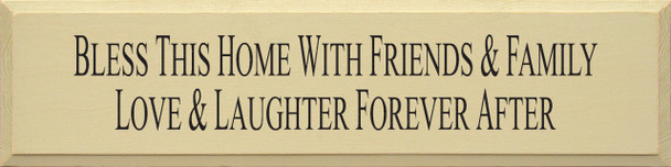 Bless This Home With..   Friends And Family Wood Sign    Sawdust City Wood Signs