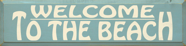 Welcome To The..   Beach Wood Sign  Sawdust City Wood Signs