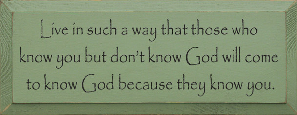 Live In Such A Way.. | Christian Wood Sign| Sawdust City Wood Signs
