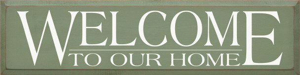 Welcome To Our.. | Home Wood Sign| Sawdust City Wood Signs