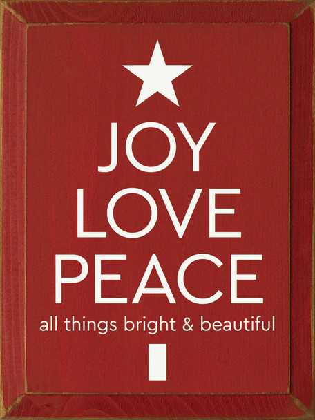 Wooden Christmas Sign - Joy Love Peace - Shown in Old Red & Cottage White