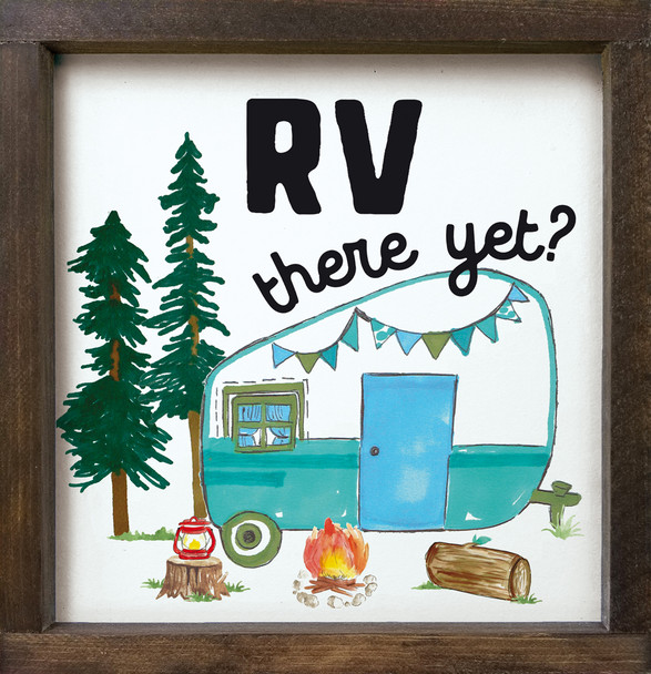 """RV There Yet? Cute Camping Sign - 12""""x12"""" Wood Framed Sign"""