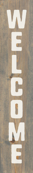 """Vertical Welcome Sign - 7""""x36"""" Weathered Gray Farmhouse Style Wood Sign"""