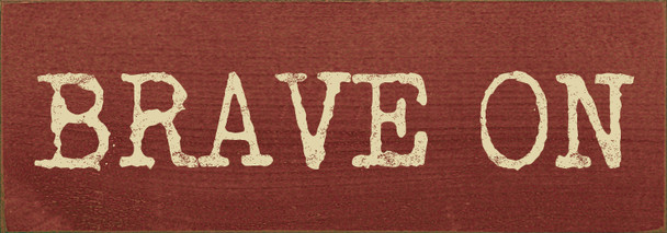 Weathered text wooden sign on Burgundy with Cream lettering