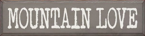 Mountain Love Wood Sign | Sawdust City Wood Signs