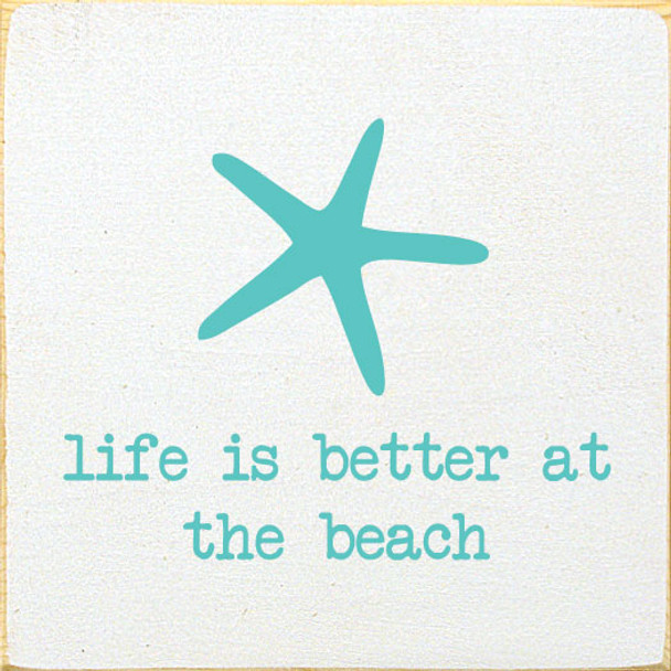 Life Is Better At The Beach Sign | Wood Beach Signs | Sawdust City Wood Signs