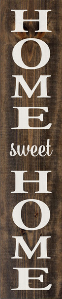 Home Sweet Home (large vertical farmhouse sign)