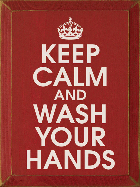 Keep Calm And Wash Your Hands Sign | Wood Signs With Sayings | Sawdust City Wood Signs
