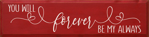 You will forever be my always (9x36)