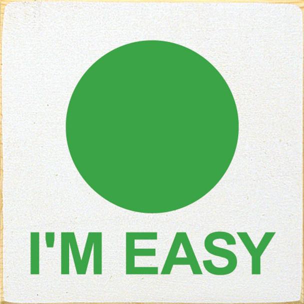 I'm Easy (circle)