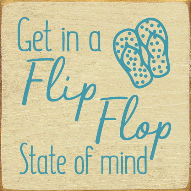 Get in a flip flop state of mind   Wood Flip Flop Signs   Sawdust City Wood Signs