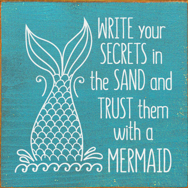Write your secrets in the sand and trust them with a mermaid | Wood Mermaid Signs | Sawdust City Wood Signs