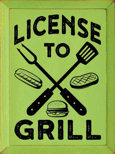 License To Grill Sign   Wood Grill Signs   Sawdust City Wood Signs