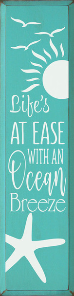 Life's at ease with an ocean breeze - Vertical Sign | Wood Ocean Signs | Sawdust City Wood Signs