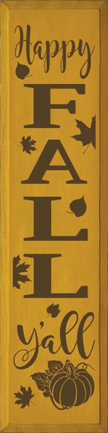 Happy Fall Y'all (9x36 vertical) | Wood Fall Signs | Sawdust City Wood Signs
