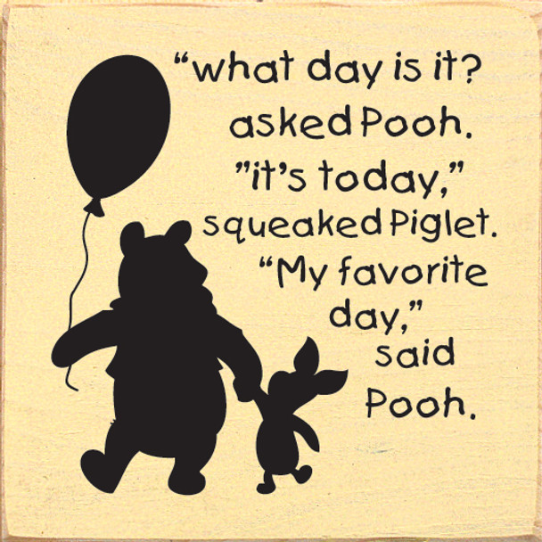 """""""What day is it?"""" ... Cute Winnie The Pooh Quotes 