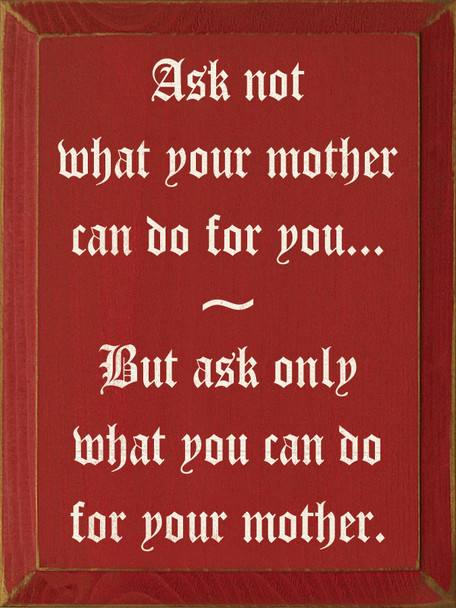 Funny Wood Sign About Mothers | Funny Wood Sign | Sawdust City Wood Signs