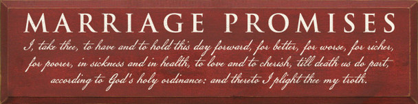 Marriage Promises: I, take thee, to have and to hold this day forward..  |Marriage Vows Wood Sign| Sawdust City Wood Signs